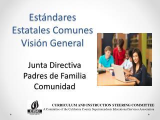 Estándares Estatales Comunes Visión General