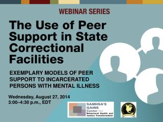 Exemplary Models of Peer Support to Incarcerated Persons with Mental Illness