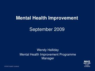 Mental Health Improvement   September 2009