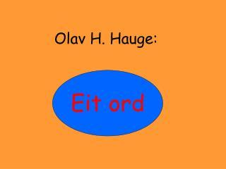 Olav H. Hauge:
