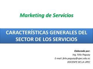 CARACTERÍSTICAS GENERALES DEL SECTOR DE LOS SERVICIOS
