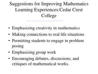 Suggestions for Improving Mathematics Learning Experiences:Cedar Crest College