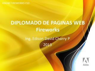 DIPLOMADO DE PAGINAS WEB Fireworks
