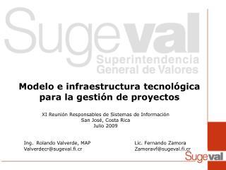 Modelo e infraestructura tecnológica para la gestión de proyectos  proyectos