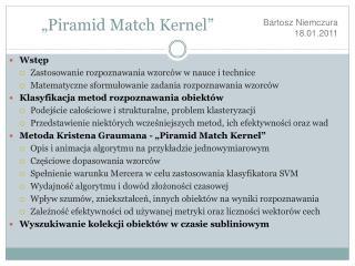"""Piramid Match Kernel"""