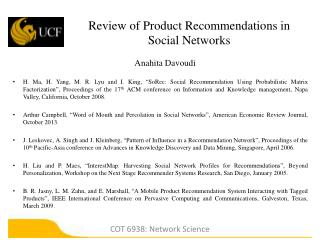 Review of Product Recommendations  in  Social  Networks