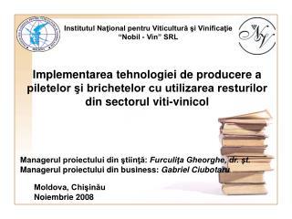 """Institutul Naţional pentru Viticultură şi Vinificaţie """"Nobil - Vin"""" SRL"""