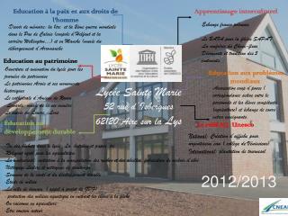 Lycée Sainte Marie 52 rue d'Isbergues 62120 Aire sur la  Lys