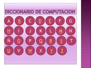DICCIONARIO DE COMPUTACION
