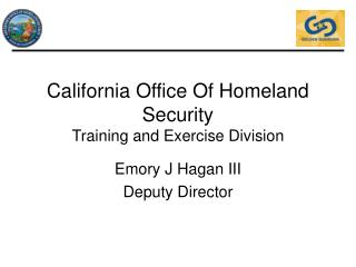 California Office Of Homeland Security Training and Exercise Division