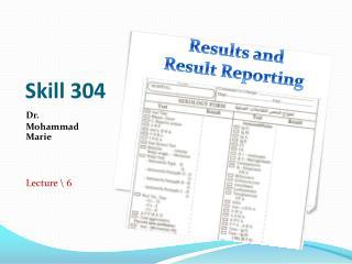 Skill  304