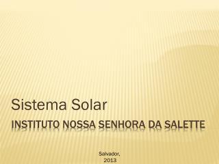 Instituto Nossa Senhora da  Salette