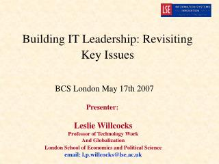 Building IT Leadership: Revisiting  Key Issues