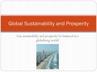 Global Sustainability and Prosperity