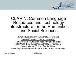 Kimmo Koskenniemi (University of Helsinki) Steven Krauwer (Utrecht University)