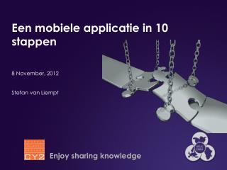 Een mobiele applicatie  in 10  stappen