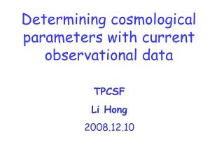 Determining cosmological parameters with current observational data