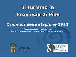 Il turismo in  Provincia di Pisa