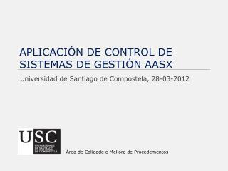 APLICACIÓN DE CONTROL DE SISTEMAS DE GESTIÓN AASX