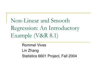 Non-Linear and Smooth Regression: An Introductory Example (V&R 8.1)
