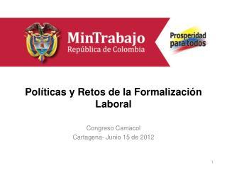 Políticas y Retos de la Formalización Laboral