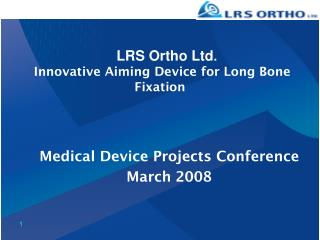 Innovative Aiming Device for Long Bone Fixation