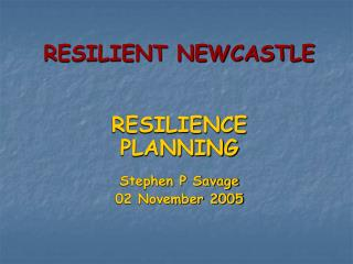 RESILIENT NEWCASTLE
