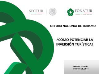 XII FORO NACIONAL DE TURISMO