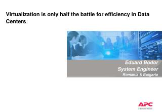Virtualization is only half the battle for efficiency in Data Centers