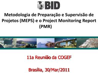 11a  Reunião  da COGEF Brasília, 30/Mar/2011