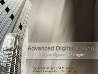 Advanced Digital Design