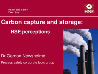 Carbon capture and storage: HSE perceptions