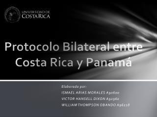Protocolo Bilateral entre Costa Rica y Panamá