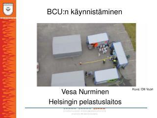 BCU:n käynnistäminen