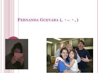 Fernanda Guevara (???  ??)