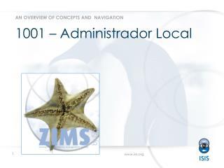 1001 –  Administrador  Local