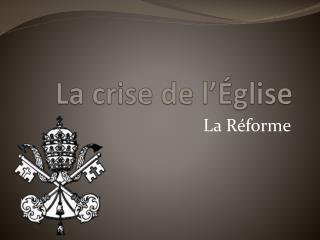 La crise de l'Église