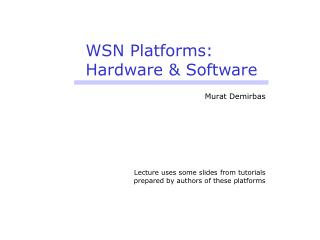WSN Platforms: Hardware & Software