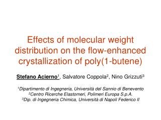 Effects of molecular weight distribution on the flow-enhanced crystallization of poly(1-butene)