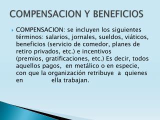 COMPENSACION Y BENEFICIOS