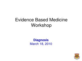 Evidence Based Medicine Workshop