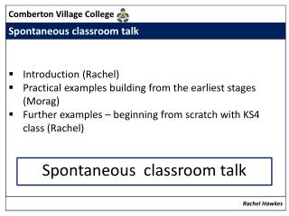 Spontaneous  classroom talk