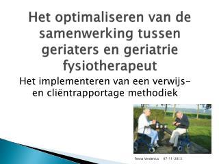 Het optimaliseren van de samenwerking tussen geriaters en geriatrie fysiotherapeut