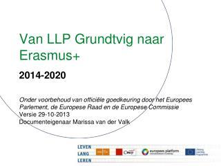 Van LLP Grundtvig naar Erasmus+