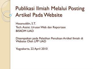 Publikasi Ilmiah Melalui Posting Artikel Pada Website