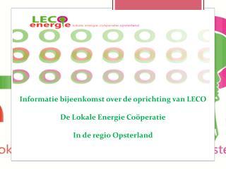 Informatie bijeenkomst over de oprichting van LECO De Lokale Energie Coöperatie