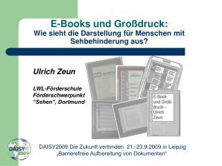 E-Books und Großdruck: Wie sieht die Darstellung für Menschen mit Sehbehinderung aus?