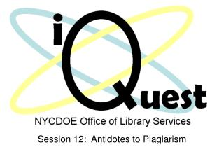 Session 12:  Antidotes to Plagiarism