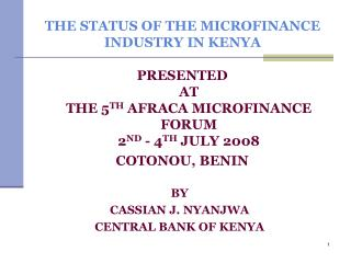 THE STATUS OF THE MICROFINANCE INDUSTRY IN KENYA