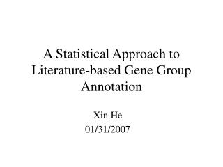 A Statistical Approach to Literature-based Gene Group Annotation